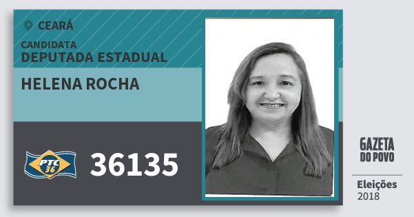 Santinho Helena Rocha 36135 (PTC) Deputada Estadual | Ceará | Eleições 2018