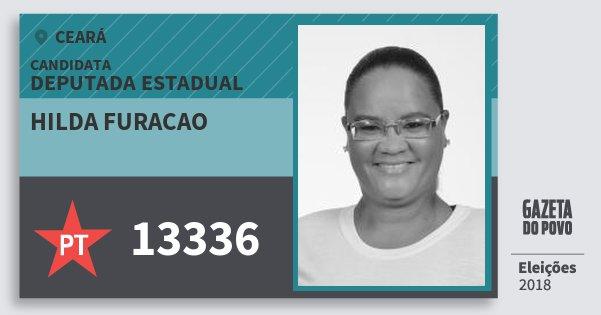 Santinho Hilda Furacao 13336 (PT) Deputada Estadual | Ceará | Eleições 2018