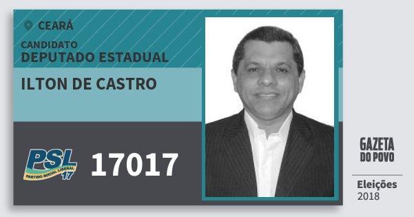 Santinho Ilton de Castro 17017 (PSL) Deputado Estadual | Ceará | Eleições 2018