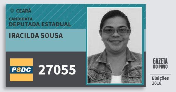 Santinho Iracilda Sousa 27055 (DC) Deputada Estadual   Ceará   Eleições 2018
