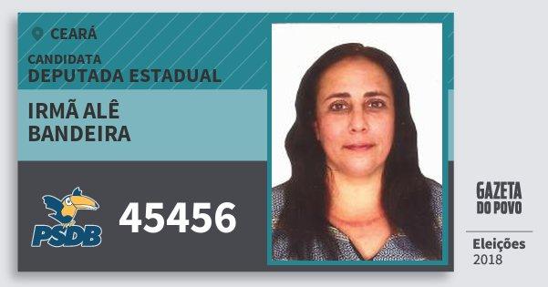 Santinho Irmã Alê Bandeira 45456 (PSDB) Deputada Estadual | Ceará | Eleições 2018