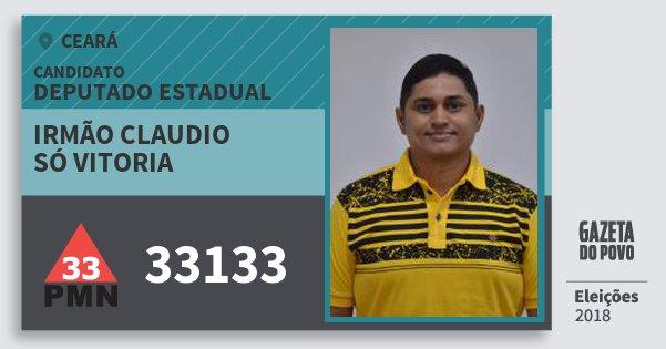 Santinho Irmão Claudio Só Vitoria 33133 (PMN) Deputado Estadual | Ceará | Eleições 2018