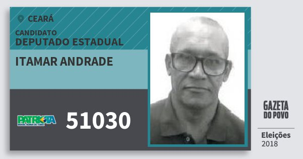 Santinho Itamar Andrade 51030 (PATRI) Deputado Estadual | Ceará | Eleições 2018