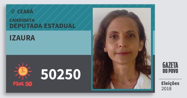 Santinho Izaura 50250 (PSOL) Deputada Estadual | Ceará | Eleições 2018
