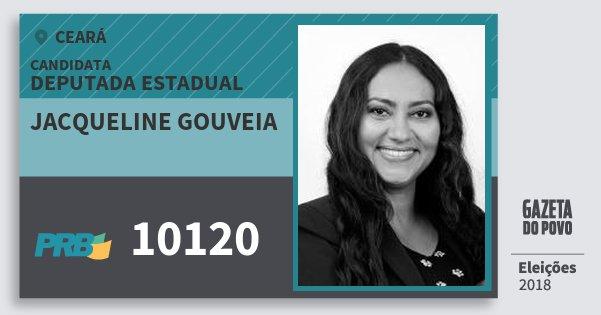 Santinho Jacqueline Gouveia 10120 (PRB) Deputada Estadual | Ceará | Eleições 2018