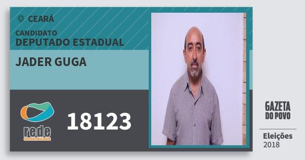 Santinho Jader Guga 18123 (REDE) Deputado Estadual | Ceará | Eleições 2018