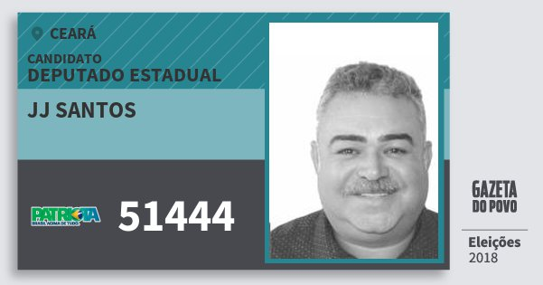 Santinho Jj Santos 51444 (PATRI) Deputado Estadual | Ceará | Eleições 2018