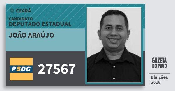 Santinho João Araújo 27567 (DC) Deputado Estadual | Ceará | Eleições 2018