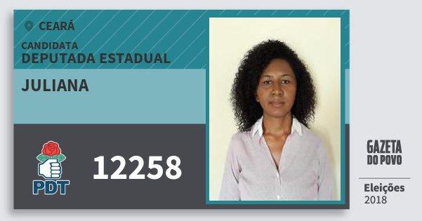 Santinho Juliana 12258 (PDT) Deputada Estadual | Ceará | Eleições 2018