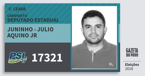 Santinho Juninho - Julio Aquino Jr 17321 (PSL) Deputado Estadual | Ceará | Eleições 2018