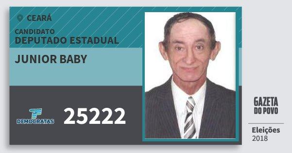Santinho Junior Baby 25222 (DEM) Deputado Estadual | Ceará | Eleições 2018