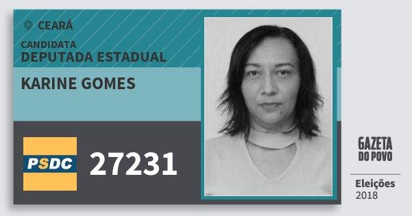Santinho Karine Gomes 27231 (DC) Deputada Estadual | Ceará | Eleições 2018