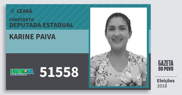 Santinho Karine Paiva 51558 (PATRI) Deputada Estadual | Ceará | Eleições 2018