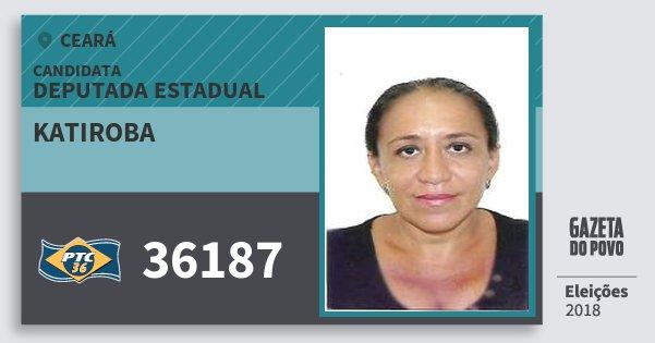 Santinho Katiroba 36187 (PTC) Deputada Estadual | Ceará | Eleições 2018