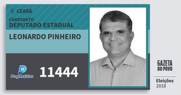 Santinho Leonardo Pinheiro 11444 (PP) Deputado Estadual | Ceará | Eleições 2018
