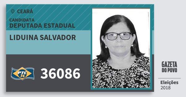 Santinho Liduina Salvador 36086 (PTC) Deputada Estadual | Ceará | Eleições 2018