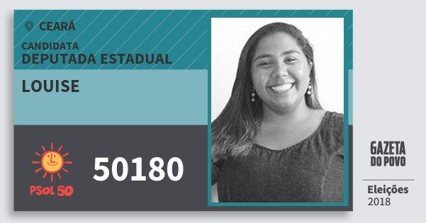 Santinho Louise 50180 (PSOL) Deputada Estadual | Ceará | Eleições 2018