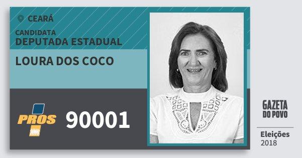 Santinho Loura dos Coco 90001 (PROS) Deputada Estadual | Ceará | Eleições 2018