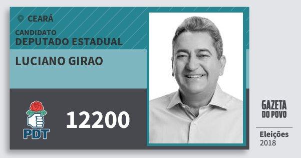 Santinho Luciano Girao 12200 (PDT) Deputado Estadual | Ceará | Eleições 2018