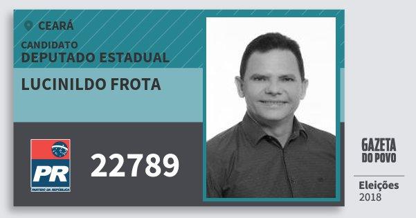Santinho Lucinildo Frota 22789 (PR) Deputado Estadual | Ceará | Eleições 2018