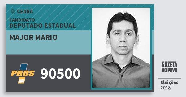 Santinho Major Mário 90500 (PROS) Deputado Estadual | Ceará | Eleições 2018