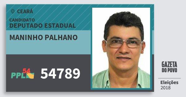 Santinho Maninho Palhano 54789 (PPL) Deputado Estadual | Ceará | Eleições 2018