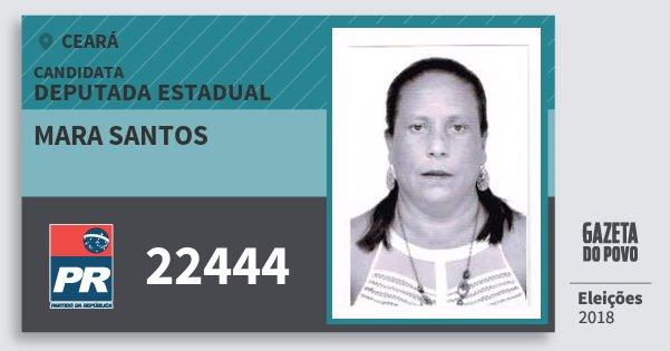 Santinho Mara Santos 22444 (PR) Deputada Estadual | Ceará | Eleições 2018