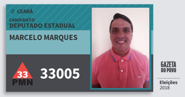 Santinho Marcelo Marques 33005 (PMN) Deputado Estadual | Ceará | Eleições 2018