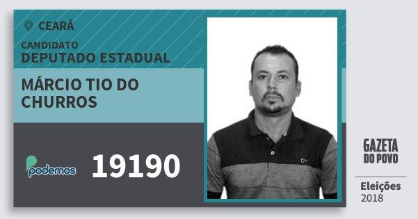 Santinho Márcio Tio do Churros 19190 (PODE) Deputado Estadual   Ceará   Eleições 2018