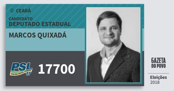 Santinho Marcos Quixadá 17700 (PSL) Deputado Estadual   Ceará   Eleições 2018