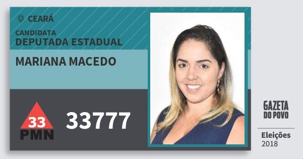 Santinho Mariana Macedo 33777 (PMN) Deputada Estadual | Ceará | Eleições 2018