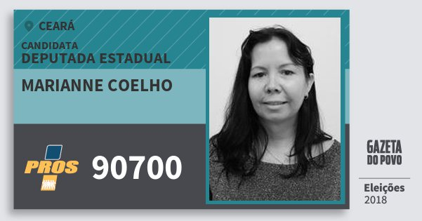 Santinho Marianne Coelho 90700 (PROS) Deputada Estadual | Ceará | Eleições 2018