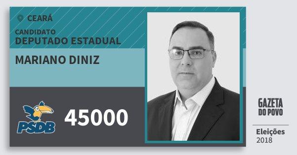 Santinho Mariano Diniz 45000 (PSDB) Deputado Estadual | Ceará | Eleições 2018