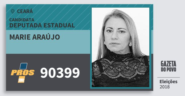 Santinho Marie Araújo 90399 (PROS) Deputada Estadual | Ceará | Eleições 2018