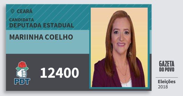 Santinho Mariinha Coelho 12400 (PDT) Deputada Estadual | Ceará | Eleições 2018