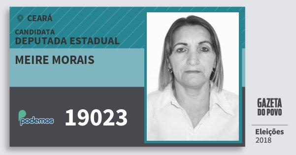 Santinho Meire Morais 19023 (PODE) Deputada Estadual | Ceará | Eleições 2018