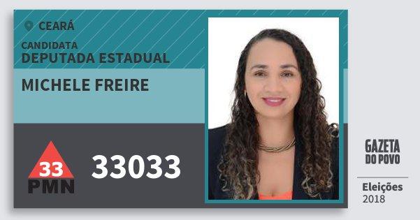 Santinho Michele Freire 33033 (PMN) Deputada Estadual | Ceará | Eleições 2018