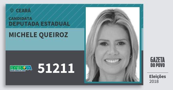 Santinho Michele Queiroz 51211 (PATRI) Deputada Estadual | Ceará | Eleições 2018