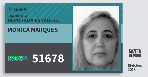 Santinho Mônica Marques 51678 (PATRI) Deputada Estadual | Ceará | Eleições 2018