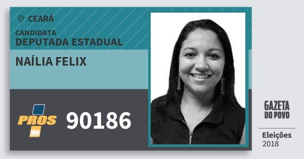 Santinho Naília Felix 90186 (PROS) Deputada Estadual | Ceará | Eleições 2018