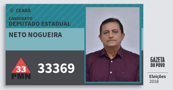 Santinho Neto Nogueira 33369 (PMN) Deputado Estadual | Ceará | Eleições 2018
