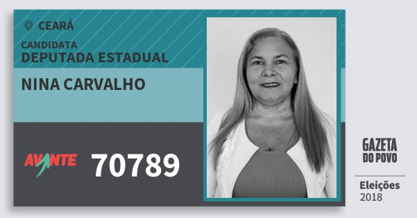 Santinho Nina Carvalho 70789 (AVANTE) Deputada Estadual | Ceará | Eleições 2018