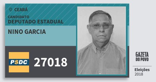 Santinho Nino Garcia 27018 (DC) Deputado Estadual | Ceará | Eleições 2018