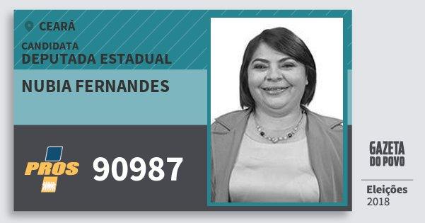 Santinho Nubia Fernandes 90987 (PROS) Deputada Estadual | Ceará | Eleições 2018