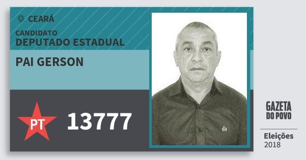 Santinho Pai Gerson 13777 (PT) Deputado Estadual | Ceará | Eleições 2018