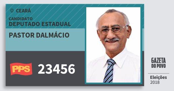 Santinho Pastor Dalmácio 23456 (PPS) Deputado Estadual | Ceará | Eleições 2018