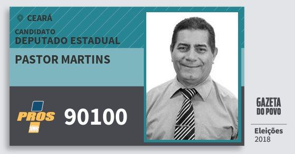 Santinho Pastor Martins 90100 (PROS) Deputado Estadual | Ceará | Eleições 2018