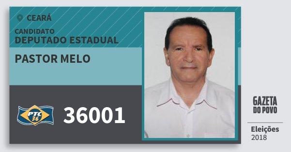 Santinho Pastor Melo 36001 (PTC) Deputado Estadual | Ceará | Eleições 2018