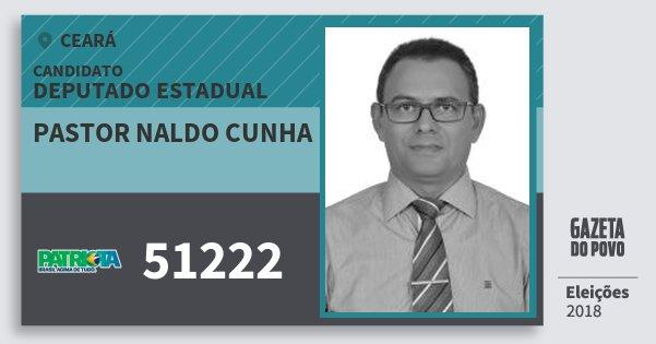 Santinho Pastor Naldo Cunha 51222 (PATRI) Deputado Estadual | Ceará | Eleições 2018