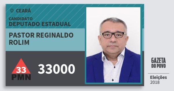 Santinho Pastor Reginaldo Rolim 33000 (PMN) Deputado Estadual | Ceará | Eleições 2018